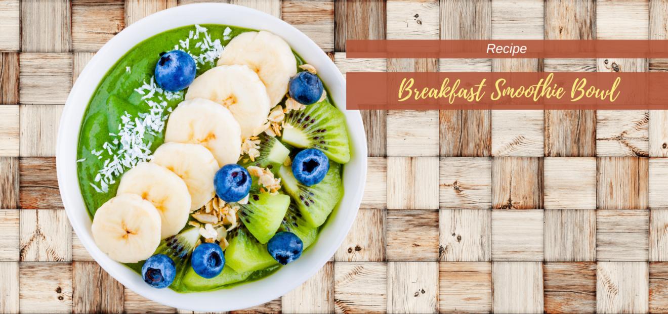 breakfast smoothie bowl